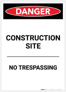 Danger: Construction Site No Trespassing Portrait - Label