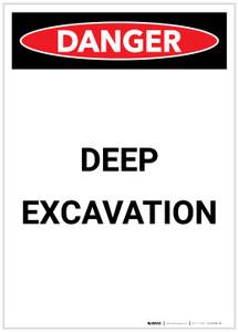 Danger: Deep Excavation Portrait - Label