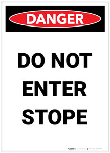 Danger: Do Not Enter Stope Portrait - Label