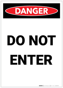 Danger: Do Not Enter Portrait - Label