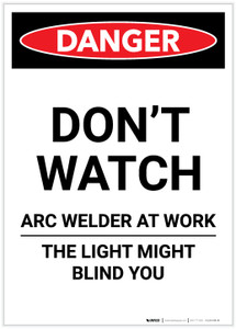 Danger: Do Not Watch Arc Welder Portrait - Label
