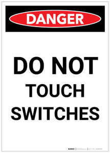 Danger: Electrical Do Not Touch Switches Portrait - Label