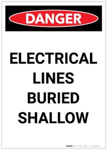 Danger: Electrical Lines Buried Shallow Portrait - Label