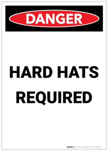 Danger: Hard Hats Required Portrait - Label