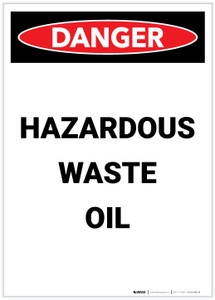 Danger: Hazardous Waste Oil Portrait - Label