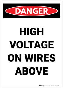 Danger: High Voltage On Wires Above Portrait - Label
