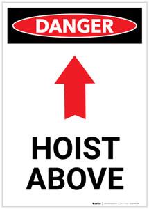 Danger: Hoist Above With Arrow Portrait - Label