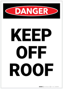 Danger: Keep Off Roof Portrait - Label
