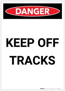Danger: Keep Off Tracks Portrait - Label