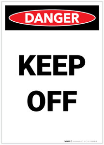 Danger: Keep Off Portrait - Label
