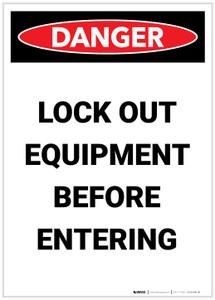 Danger: Lock Out Equipment Before Entering Portrait - Label