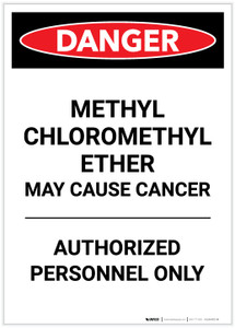 Danger: Methyl Chloromethyl Ether May Cause Cancer Portrait - Label