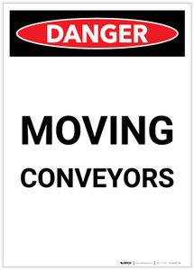 Danger: Moving Conveyors Portrait - Label