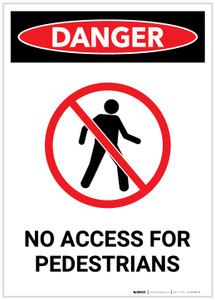 Danger: No Access for Pedestrians with Icon Portrait - Label