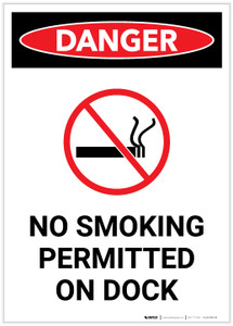 Danger: No Smoking Permitted On Dock With Symbol Portrait - Label