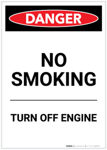 Danger: No Smoking Turn Off Engine Portrait - Label