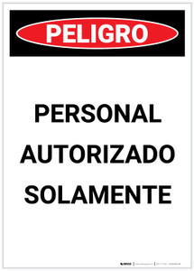 Danger: Authorized Personnel Only Spanish Portrait - Label