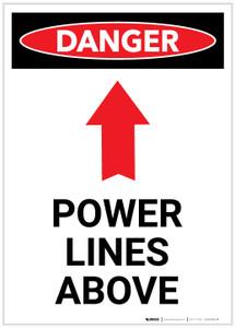Danger: Power Lines Above with Arrow Portrait - Label