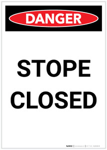 Danger: Stope Closed Portrait - Label