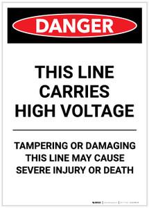 Danger: This Line Carries High Voltage Portrait - Label