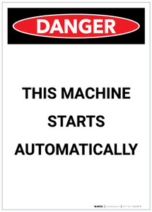 Danger: This Machine Starts Automatically Portrait - Label