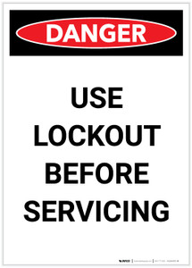 Danger: Use Lockout Before Servicing Portrait - Label