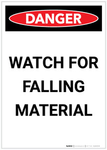 Danger: Watch for Falling Material Portrait - Label