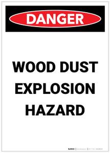 Danger: Wood Dust Explosion Hazard Portrait - Label
