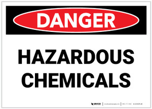 Danger: Hazardous Chemicals - Label