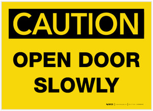 Caution: Open Door Slowly - Label