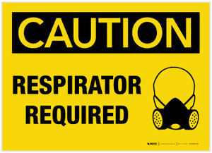 Caution: Respirator Required - Label