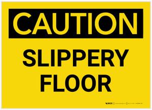 Caution: Slippery Floor - Label