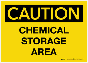Caution: Chemical Storage Area - Label