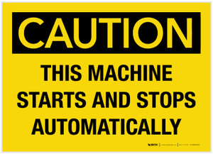 Caution: This Machine Starts and Stops Automatically - Label