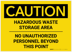 Caution: Hazardous Waste Storage Area - Label