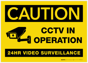Caution: CCTV in Operation/24HR Video Surveillance with Graphic - Label