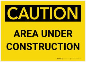 Caution: Area Under Construction - Label