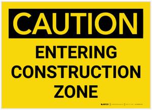 Caution: Entering Construction Zone - Label