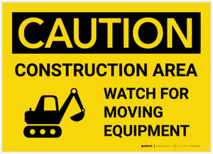Caution: Construction Area/Watch For Moving Equipment with Graphic - Label