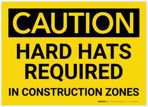 Caution: Hard Hats Required in Construction Zones - Label