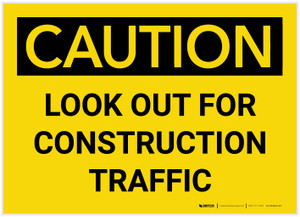 Caution: Look Out for Construction Traffic - Label