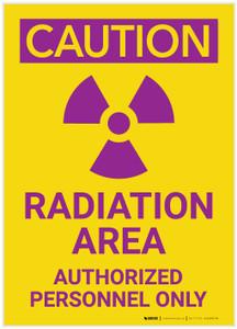 Caution: Radiation Area/Authorized Personnel Only Portrait - Label