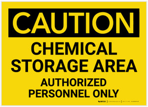 Caution: Chemical Storage Area - Authorized Personnel Only - Label