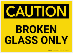 Caution: Broken Glass Only - Label