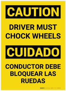 Caution: Driver Must Chock Wheels Bilingual (Spanish) - Label