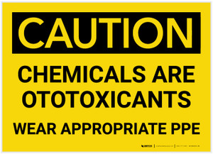 Caution: Chemicals are Otoxicants Wear PPE - Label