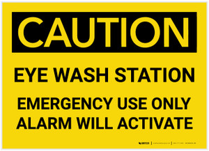 Caution: Eye Wash Station/Emergency Use Only - Alarm Will Activate - Label