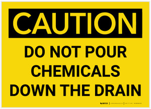 Caution: Do Not Pour Chemicals Down the Drain - Label