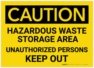 Caution: Hazardous Waste Storage Area Keep Out - Label