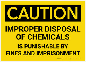 Caution: Improper Disposal of Chemicals - Label
